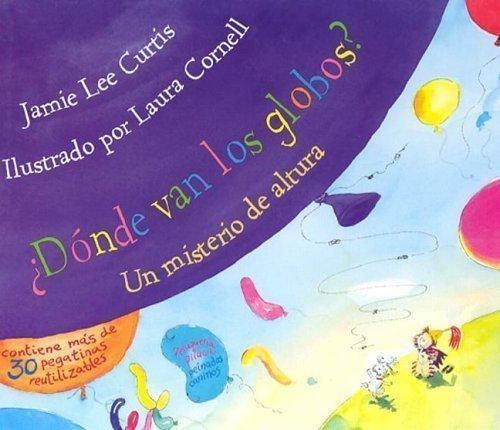 Donde Van los Globos?: Un Misterio de Altura with Sticker(s) (Spanish Edition) by...