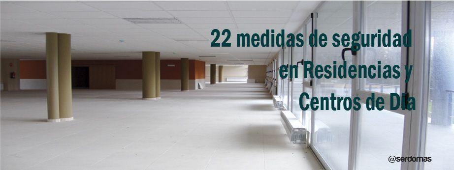 22 medidas de seguridad en Residencias y Centros de Dia