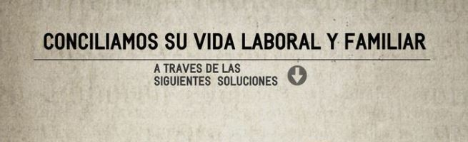 Conciliamos su vida laboral y familiar